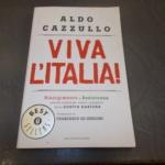 Viva l'Italia di Aldo Cazzullo