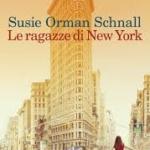 Le ragazze di New York di Susie Orman Schnall.