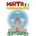 """Mirta e i Fiorincanto: la fatina di Sololù che """"sente"""" il mondo."""
