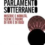 Mario Nanni: miserie e nobiltà intorno al Parlamento