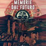 Bookreporter Memorie dal futuro di Silvana Campese