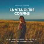La vita oltre confine di Silvia Ilari